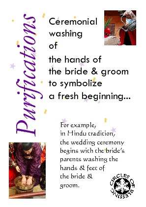 Purfication rituals include hand washing, washing the feet, smudging, cleansing with incense