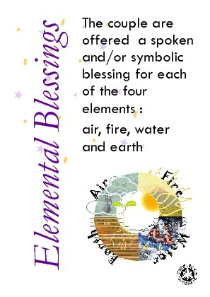 Symbolic qualities of fire, earth, water and air are invoked to bless the couple in their union.